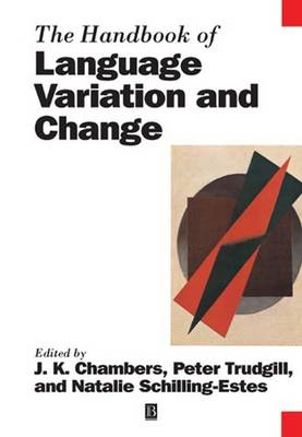 The Handbook of Language Variation and Change - Blackwell Handbooks in Linguistics (Paperback)