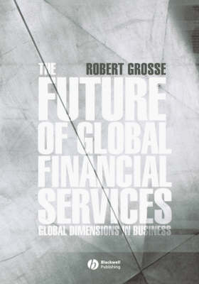The Future of Global Financial Services (Hardback)