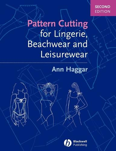 Pattern Cutting for Lingerie, Beachwear and Leisurewear (Paperback)