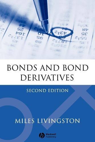 Bonds and Bond Derivatives 2E (Paperback)