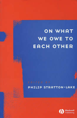 On What We Owe to Each Other - Ratio Special Issues (Paperback)