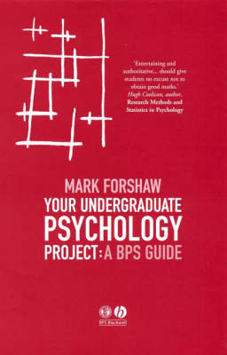 Your Undergraduate Psychology Project: A BPS Guide (Paperback)