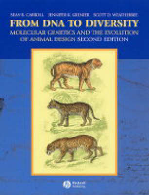 From DNA to Diversity: Molecular Genetics and the Evolution of Animal Design (Paperback)