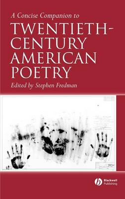 A Concise Companion to Twentieth-Century American Poetry - Concise Companions to Literature and Culture (Hardback)