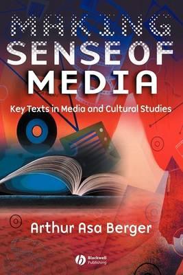 Making Sense of Media: Key Texts in Media and Cultural Studies (Paperback)