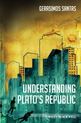 Understanding Plato's Republic (Paperback)
