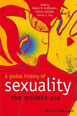 A Global History of Sexuality: The Modern Era (Hardback)