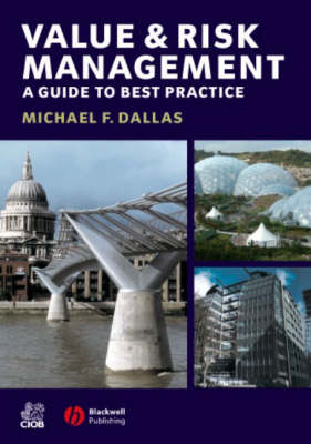 Value and Risk Management: A Guide to Best Practice (Paperback)