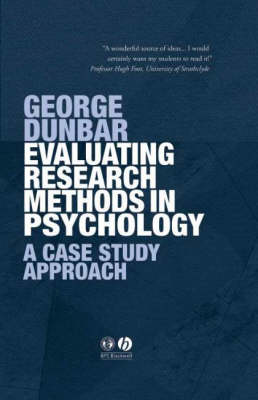 Evaluating Research Methods in Psychology: A Case Study Approach (Hardback)