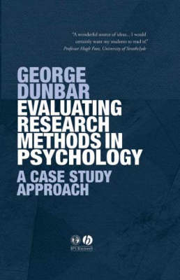 Evaluating Research Methods in Psychology: A Case Study Approach (Paperback)