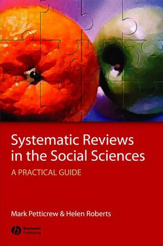 Systematic Reviews in the Social Sciences: A Practical Guide (Hardback)