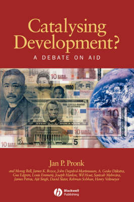 Catalysing Development?: A Debate on Aid - Development and Change Special Issues (Paperback)