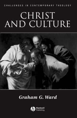 Christ and Culture - Challenges in Contemporary Theology (Hardback)