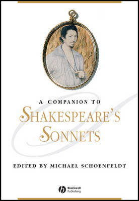 A Companion to Shakespeare's Sonnets - Blackwell Companions to Literature and Culture (Hardback)