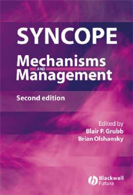Syncope: Mechanisms and Management (Hardback)