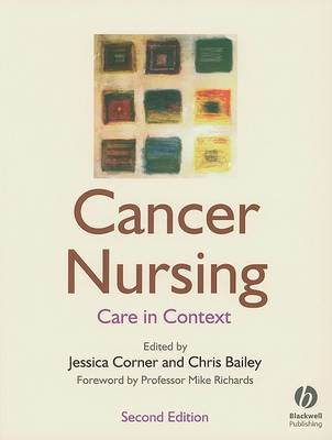 Cancer Nursing: Care in Context (Paperback)