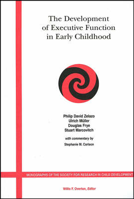 The Development of Executive Function in Early Childhood - Monographs of the Society for Research in Child Development (Paperback)