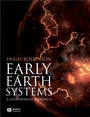 Early Earth Systems: A Geochemical Approach (Paperback)