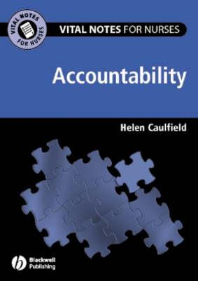 Vital Notes for Nurses: Accountability - Vital Notes for Nurses (Paperback)