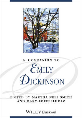A Companion to Emily Dickinson - Blackwell Companions to Literature and Culture (Hardback)