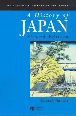 A History of Japan - Blackwell History of the World (Paperback)