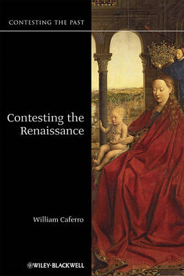 Contesting the Renaissance - Contesting the Past (Paperback)