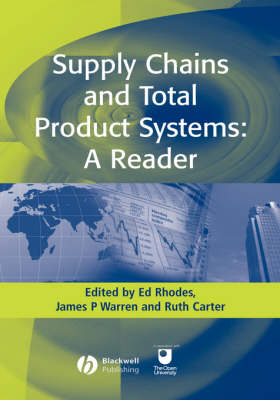 Supply Chains and Total Product Systems: A Reader (Hardback)