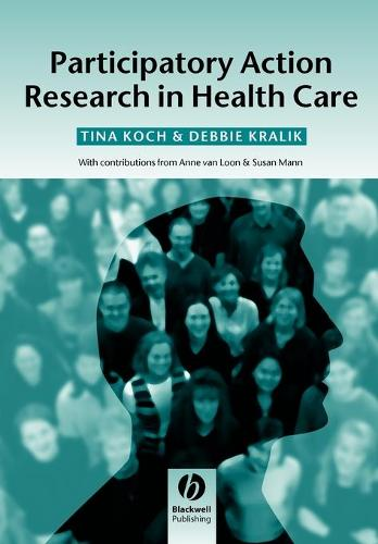 Participatory Action Research in Health Care (Paperback)