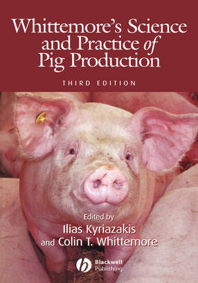 Whittemore's Science and Practice of Pig Production (Hardback)