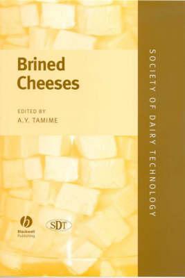 Brined Cheeses - Society of Dairy Technology Series (Hardback)