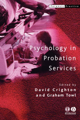 Psychology in Probation Services - Forensic Practice (Paperback)