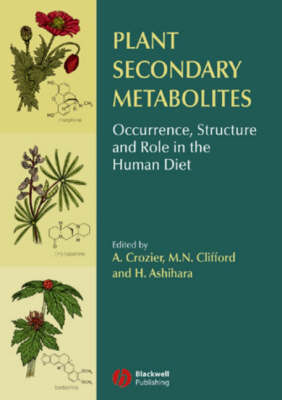 Plant Secondary Metabolites: Occurrence, Structure and Role in the Human Diet (Hardback)