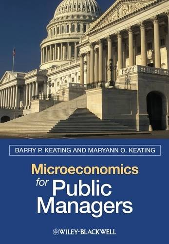 Microeconomics for Public Managers (Paperback)