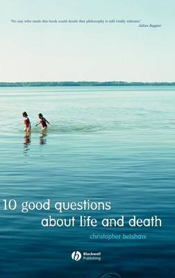 10 Good Questions About Life And Death (Hardback)