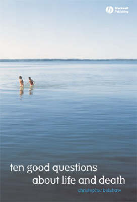 10 Good Questions About Life And Death (Paperback)