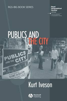 Publics and the City - RGS-IBG Book Series (Paperback)