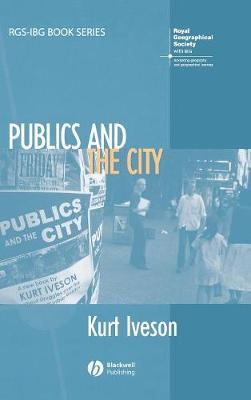 Publics and the City - RGS-IBG Book Series (Hardback)
