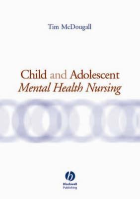 Child and Adolescent Mental Health Nursing (Paperback)