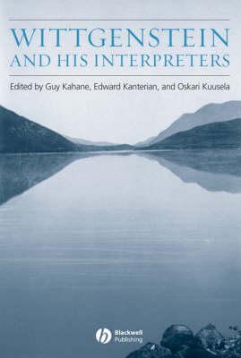 Wittgenstein and His Interpreters: Essays in Memory of Gordon Baker (Hardback)