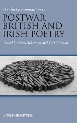 A Concise Companion to Post-War British and Irish Poetry - Concise Companions to Literature and Culture (Hardback)