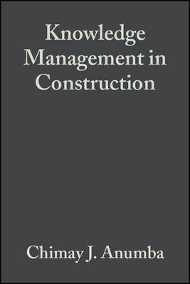 Knowledge Management in Construction (Hardback)