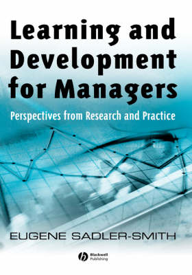Learning and Development for Managers: Perspectives from Research and Practice (Hardback)