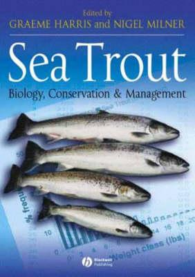 Sea Trout: Biology, Conservation and Management (Hardback)