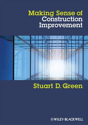 Making Sense of Construction Improvement: A Critical Review (Paperback)