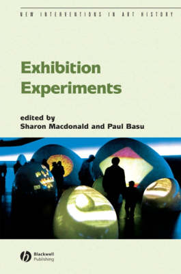 Exhibition Experiments - New Interventions in Art History (Paperback)