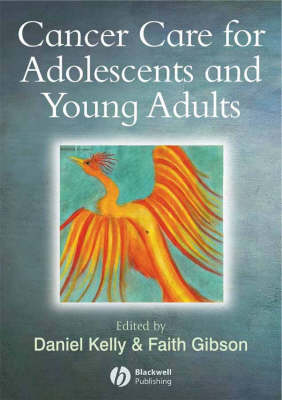Cancer Care for Adolescents and Young Adults (Paperback)