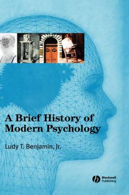 A Brief History of Modern Psychology (Hardback)