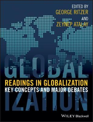 Readings in Globalization: Key Concepts and Major Debates (Paperback)