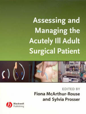 Assessing and Managing the Acutely Ill Adult Surgical Patient (Paperback)