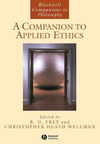 A Companion to Applied Ethics - Foundations of Business Ethics (Paperback)